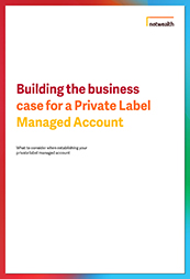 Building the business case for a private label managed account